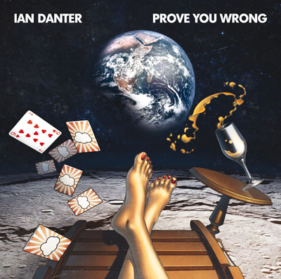 Ian Danter - Prove You Wrong Album Cover